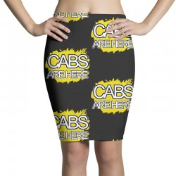 cabs are here Pencil Skirts | Artistshot