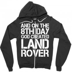 god created land rover Zipper Hoodie | Artistshot