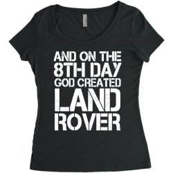 god created land rover Women's Triblend Scoop T-shirt | Artistshot