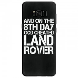 god created land rover Samsung Galaxy S8 Case | Artistshot