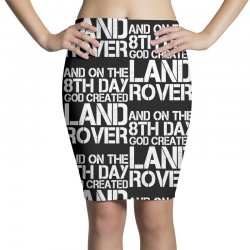 god created land rover Pencil Skirts | Artistshot