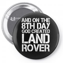 god created land rover Pin-back button | Artistshot