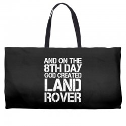 god created land rover Weekender Totes | Artistshot