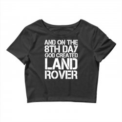 god created land rover Crop Top | Artistshot