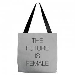 the future is female for light Tote Bags | Artistshot