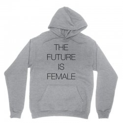 the future is female for light Unisex Hoodie | Artistshot