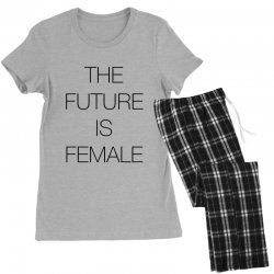 the future is female for light Women's Pajamas Set | Artistshot
