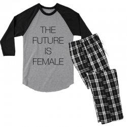 the future is female for light Men's 3/4 Sleeve Pajama Set | Artistshot