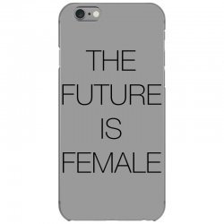 the future is female for light iPhone 6/6s Case | Artistshot