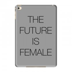 the future is female for light iPad Mini 4 Case | Artistshot