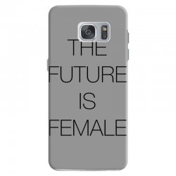 the future is female for light Samsung Galaxy S7 Case | Artistshot
