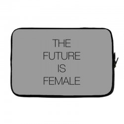 the future is female for light Laptop sleeve | Artistshot