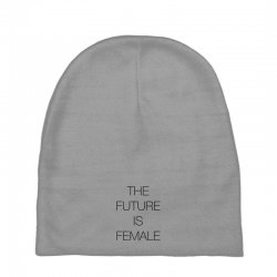 the future is female for light Baby Beanies | Artistshot
