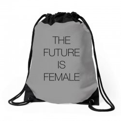 the future is female for light Drawstring Bags | Artistshot