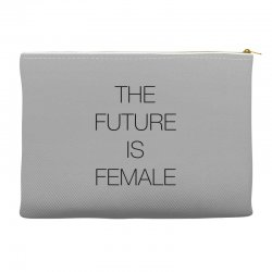 the future is female for light Accessory Pouches | Artistshot
