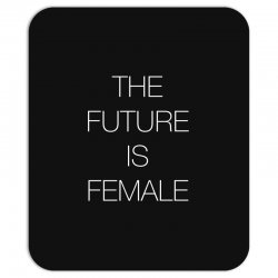 the future is female for dark Mousepad | Artistshot