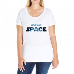 give me space Ladies Curvy T-Shirt | Artistshot