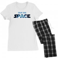 give me space Women's Pajamas Set | Artistshot