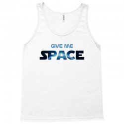 give me space Tank Top | Artistshot