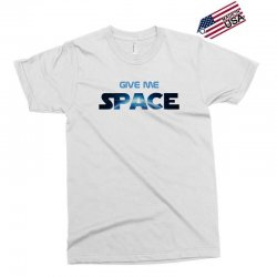 give me space Exclusive T-shirt | Artistshot
