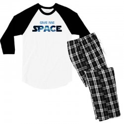 give me space Men's 3/4 Sleeve Pajama Set | Artistshot