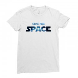 give me space Ladies Fitted T-Shirt | Artistshot
