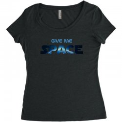 give me space Women's Triblend Scoop T-shirt | Artistshot