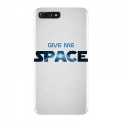 give me space iPhone 7 Plus Case | Artistshot