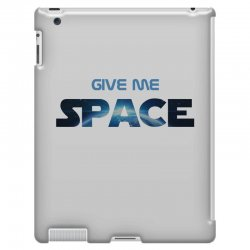 give me space iPad 3 and 4 Case | Artistshot