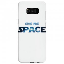give me space Samsung Galaxy S8 Case | Artistshot
