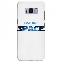 give me space Samsung Galaxy S8 Plus Case | Artistshot