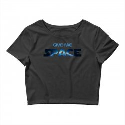 give me space Crop Top | Artistshot