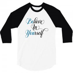 believe in yourself for light 3/4 Sleeve Shirt | Artistshot