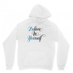 believe in yourself for light Unisex Hoodie | Artistshot