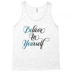 believe in yourself for light Tank Top | Artistshot