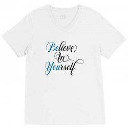 believe in yourself for light V-Neck Tee | Artistshot
