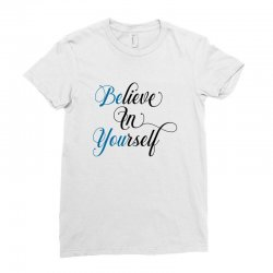 believe in yourself for light Ladies Fitted T-Shirt | Artistshot