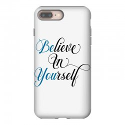 believe in yourself for light iPhone 8 Plus Case | Artistshot