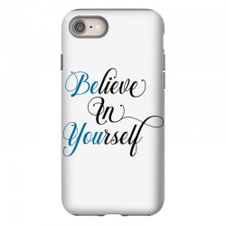 believe in yourself for light iPhone 8 Case | Artistshot