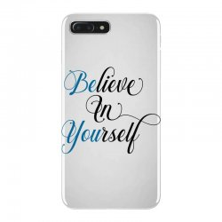 believe in yourself for light iPhone 7 Plus Case | Artistshot