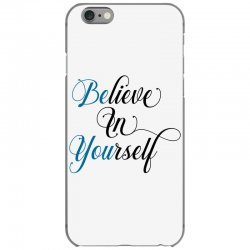 believe in yourself for light iPhone 6/6s Case | Artistshot