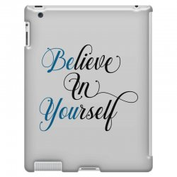 believe in yourself for light iPad 3 and 4 Case | Artistshot