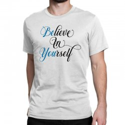 believe in yourself for light Classic T-shirt | Artistshot