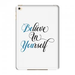 believe in yourself for light iPad Mini 4 Case | Artistshot