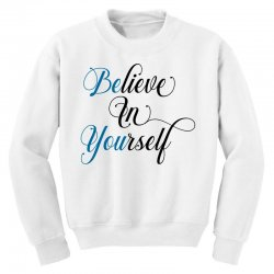 believe in yourself for light Youth Sweatshirt | Artistshot