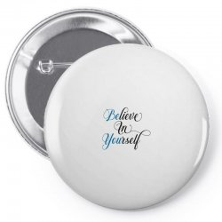 believe in yourself for light Pin-back button | Artistshot