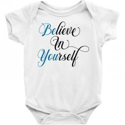 believe in yourself for light Baby Bodysuit | Artistshot
