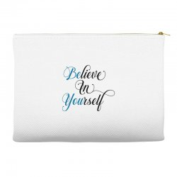 believe in yourself for light Accessory Pouches | Artistshot