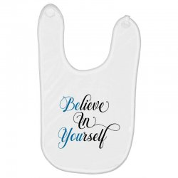believe in yourself for light Baby Bibs | Artistshot