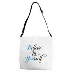 believe in yourself for light Adjustable Strap Totes | Artistshot